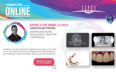 WENCESLAO PIEDRA | Odontología digital. Nuevas ideas, conceptos y enfoques